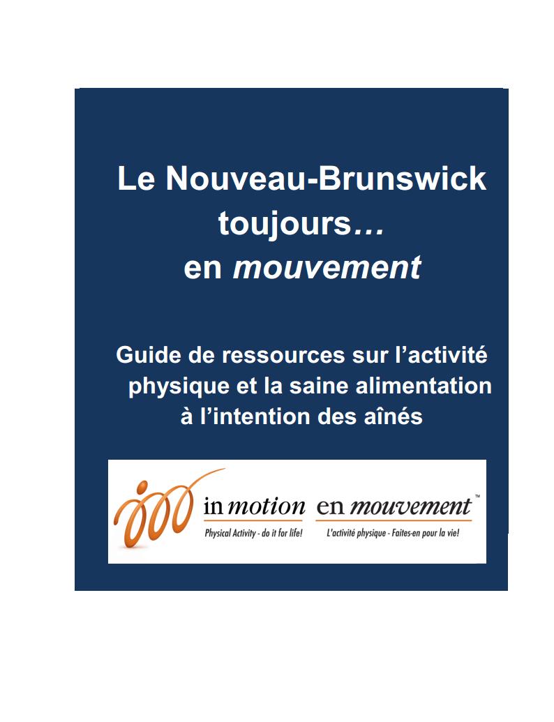 nouveau brunswick toujours en mouvement guide de ressources sur l activit physique et la saine. Black Bedroom Furniture Sets. Home Design Ideas